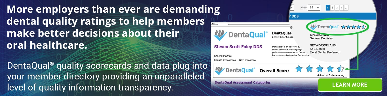 More employers than ever are demanding dental quality ratings. DentaQual delivers them.