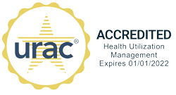 URAC Accredited Health Utilization Management Expires 1/1/2022