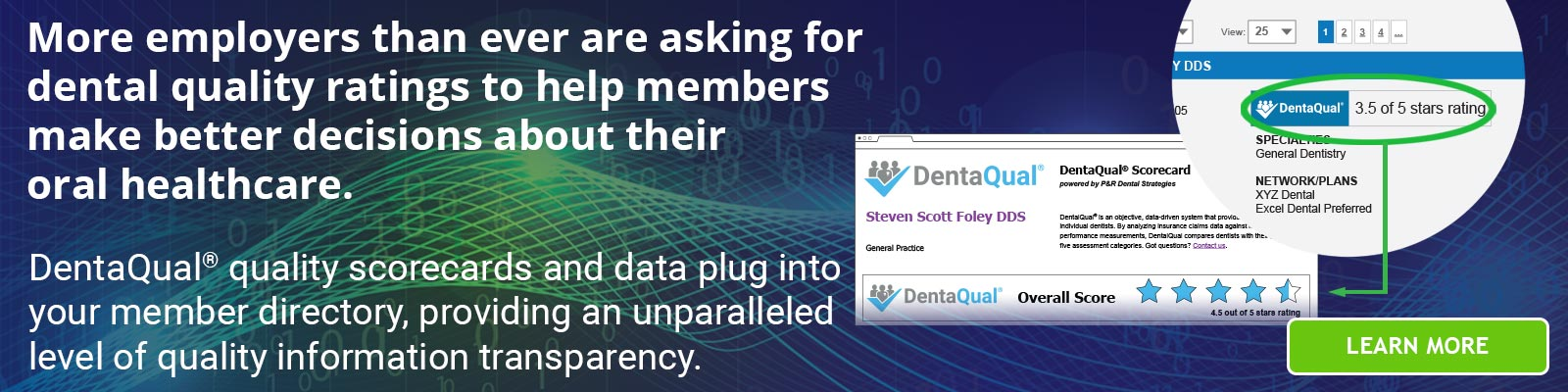 More employers than ever are asking for dental quality ratings. DentaQual delivers them.